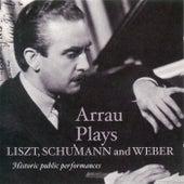 Liszt, F.: Piano Concerto No. 2 / Schumann, R.: Piano Concerto / Weber, C.M. Von: Konzertstuck (Arrau) (1943, 1947, 1951) von Claudio Arrau