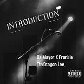 Introduction by Frankie ThvDragon Lee