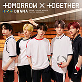 Drama (Japanese Version) von TOMORROW X TOGETHER