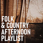 Folk & Country Afternoon Playlist de Various Artists