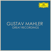 Mahler - Great Recordings di Gustav Mahler