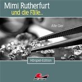 Folge 49: Alte Gier von Mimi Rutherfurt