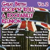 The Great British Rock 'n' Roll & Rockabilly Reunion, Vol. 2 von Various Artists