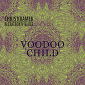 Voodoo Child de Chris Kramer