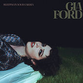 Sleeping In Your Garden by Gia Ford