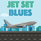 Jet Set Blues de Various Artists