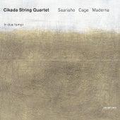 Saariaho, Cage, Maderna: In Due Tempi by Cikada String Quartet