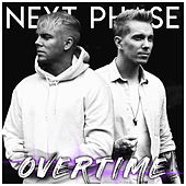 Overtime de Next Phase