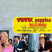 Toto' Peppino E La Malafemmina (1956) by TOTO