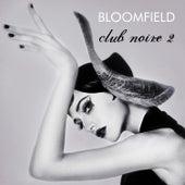 club noire 2 by Bloomfield