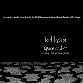 Space Cadet:  Original Still Picture Score von Kid Koala