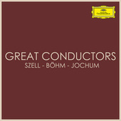 Great Conductors Szell - Böhm - Jochum by Karl Böhm