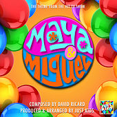Maya And Miguel Main Theme (From