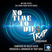 No Time To Die Main Theme (From