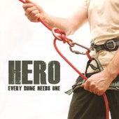 Hero - Every Home Needs One by Freddie Wessels, Gerhard Steyn, Ghapi, Anton Botha, Gerrit Janse Van Veuren, Adam Barnard