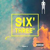 Six' Three