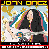 The Fourth Trial Vol. 1 by Joan Baez