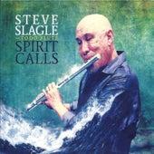 Spirit Calls by Steve Slagle
