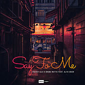 Say to Me by Freaky DJ's