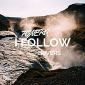 I Follow Rivers by Fønera