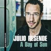 A DAY OF SUN de Júlio Resende