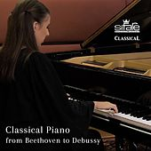 Classical Piano from Beethoven to Debussy by Caterina Barontini