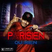 Parisien Ou Rien by Sabri