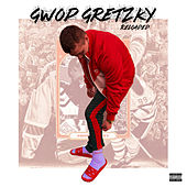 Gwop Gretzky Reloaded by Young Gwop