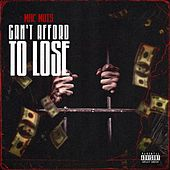 Can't Afford to Lose - EP von Mac Mois