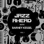 Jazz Ahead with Barney Kessel, Vol. 1 by Barney Kessel