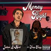 Money Right by Julian LaHood