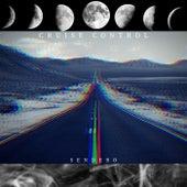 Cruise Control (Original) by Sendero