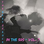 The best of rock in the 50s - Vol. 7 de Various Artists