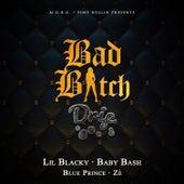 Bad Bitch Drip by Lil Blacky