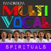 Multivocal Spirituals de Ollivah