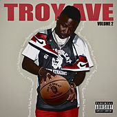 Troy Ave, Vol. 2 de Troy Ave