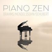 Piano Zen - Brahms, Mendelssohn, Schubert de Johannes Brahms