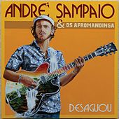 Desaguou de André Sampaio