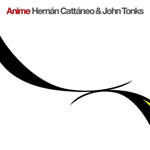 Anime by Hernan Cattaneo