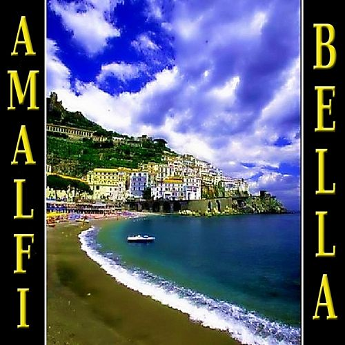 Amalfi bella by Various Artists