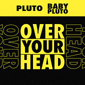 Over Your Head de Future