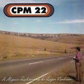 A Alguns Quilômetros de Lugar Nenhum by CPM22