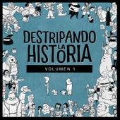 Destripando la Historia, Vol. 1 de Destripando la Historia