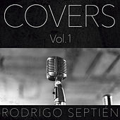 Covers, Vol. 1 by Rodrigo Septién