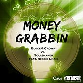 Moneygrabbin (feat. Robbie Craig) by Various Artists
