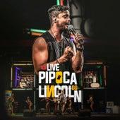 Live Pipoca do Lincoln (Ao Vivo) de Lincoln