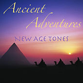 Ancient Adventures New Age Tones de Various Artists