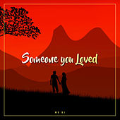 Someone You Loved by MD Deejay