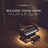 Relaxing Piano Music & Easy Listening Bar Jazz Music by BB Swear