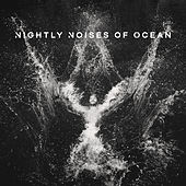 Nightly Noises of Ocean by Echoes of Nature